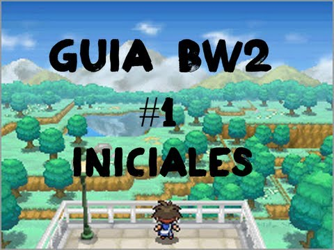 Pokémon Black 2/White 2 Guía Español - Parte 1