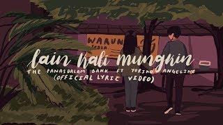 Download lagu The Panasdalam Bank - Lain Kali Mungkin (feat. Yoriko Angeline) [From