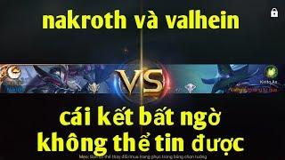 Liên Quân Mobile _ Nakroth Solo 1v1 Với Valhein Và Cái Kết Bất Ngờ   Thật Không Thể Tin Nổi