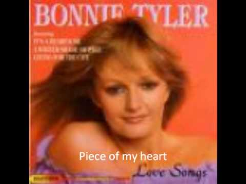 Bonnie Tyler - Piece Of My Heart