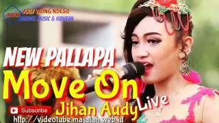 "download lagu New Palapa ""move On"" Jihan Audy gratis"