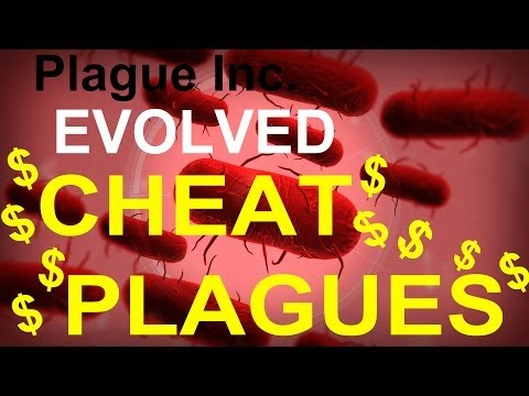 Plague Inc. Evolved: Cheat Plagues