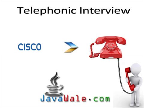 Telephonic Interview @ CISCO for Java Developer JavaWale com
