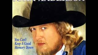 Watch John Anderson You Cant Keep A Good Memory Down video