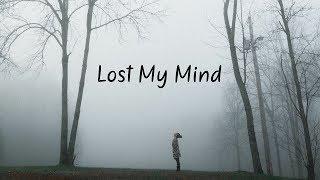 Lost My Mind Beautiful Chill Mix