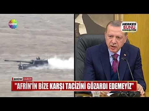 """Erdoğan: """"Afrin'in bize karşı tacizini gözardı edemeyiz"""""""