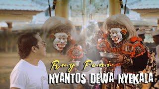Download lagu Ray Peni - Nyantos Dewa Nyekala ( )