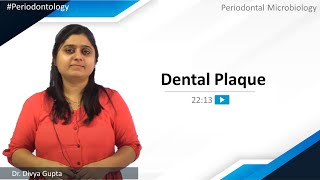 Periodontology - Periodontal Microbiology - Dental Plaque | NEET MDS | MERITERS