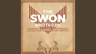 The Swon Brothers Run Rudolph Run