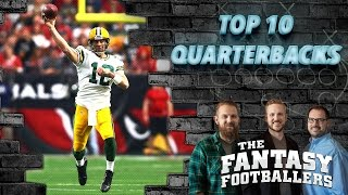 Fantasy Football 2016 - Top 10 Quarterbacks + Tons of News - Ep. #237