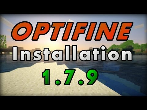 How To Download & Install Optifine Minecraft 1.7.9 AUTOMATIC!