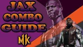 Mortal Kombat 11: JAX ADVANCED COMBOS! (Guide)