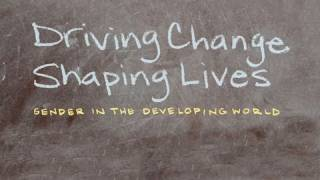 Driving Change, Shaping Lives