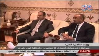 وزير الداخلية  على رأس وفد أمنى رفيع المستوى إلى الجزائر