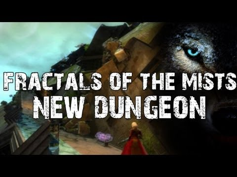 Guild Wars 2: Fractals of the Mists (New Dungeon)