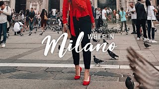 MILANO, ITALY Cinematic Travel Video 2018
