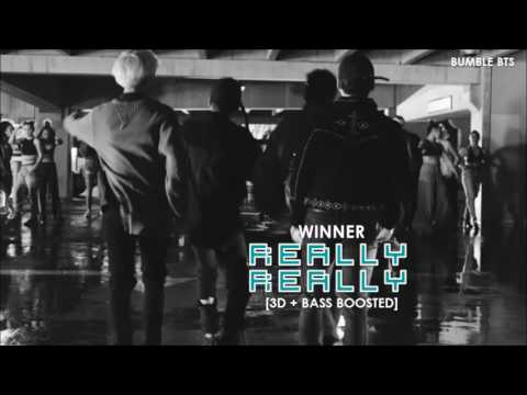 [3D+BASS BOOSTED] WINNER (위너) - REALLY REALLY | bumble.bts