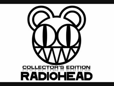 Collector's Edition - 29. There There (First Demo) - Radiohead