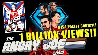 AngryJoeShow hits 1 Billion Views + New AJSA Posters!