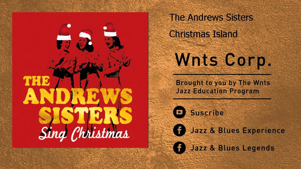 The Andrews Sisters - Christmas Island