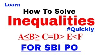 Inequalities in Reasoning Tricks For SBI PO IBPS SSC CGL In Hindi Part 1