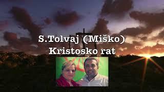 S.Tolvaj (Miško) Kristoskro rat