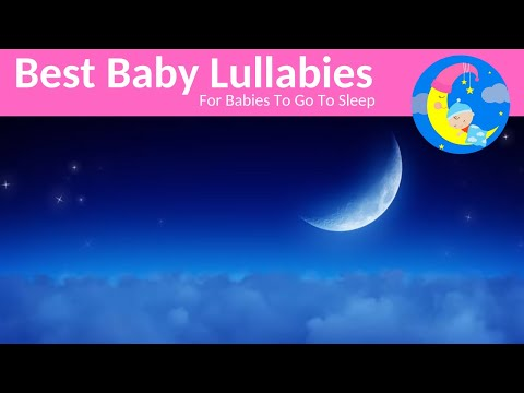 Lullabies For Babies To Go To Sleep Lullaby Songs To Put A Baby To Sleep Lyrics  Bedtime Music