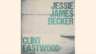 Jessie James Decker - Clint Eastwood (Audio)