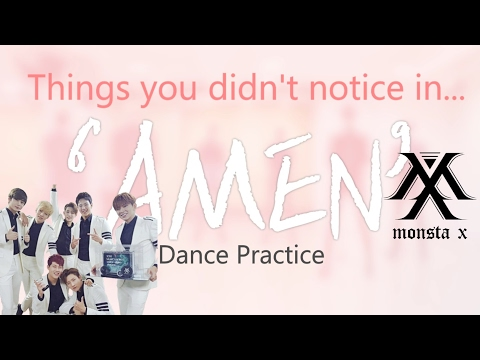 Things you didn't notice in MONSTA X's - AMEN [Dance Practice] // Missing I.M :(