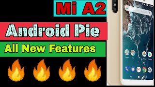 Mi A2 Android pie features |Mi A2 Android 9 features