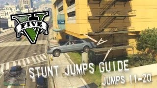 Grand Theft Auto V - Stunt Jumps Guide, Part #2 - Jumps 11-20