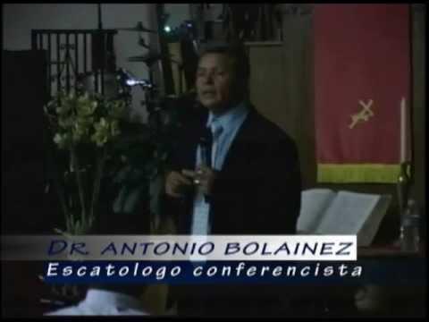 Dr. Antonio Bolaines Siete Señales Del Fin Del Mundo