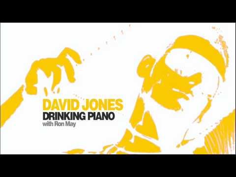 David Jones Ron May - Drinking Piano (May Mix)