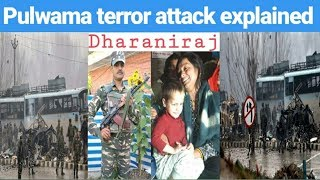 Pulwama Terror Attack Explained | #Dharaniraj | Tamil | தமிழ் | YouTube |