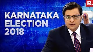 2018 Karnataka Election Results With Arnab Goswami #May15WithArnab