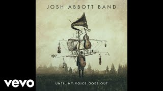 Josh Abbott Band The Night Is Ours