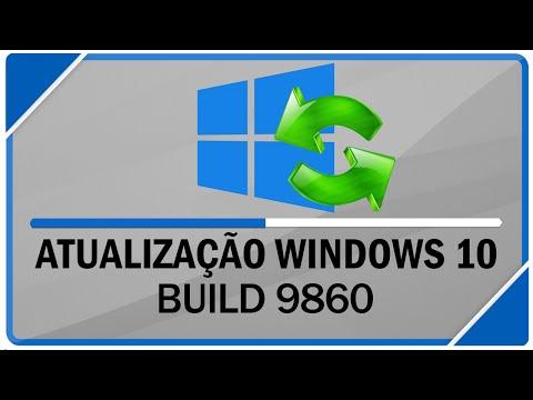 Como fazer a atualização para a nova versão do Windows 10 Build 9860
