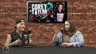 Corey Taylor Talks  07 09 19 Special Guest: Dirk Vermin