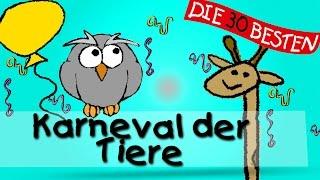 Karneval Der Tiere - Die Besten Faschings- Und Karnevalslieder || Kinderlieder