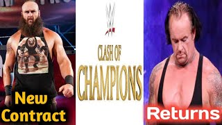 The Undertaker Returns Date Confirm ! Braun New Contract Sign WWE ! Clash Of Champions New Match