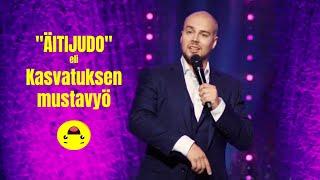 Stand up - Tomi Haustola - Äitijudo ja kapinointi