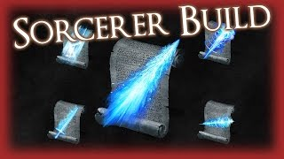 Dark Souls 3 -  SORCERER BUILD [GUIDE]