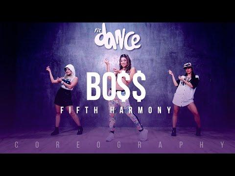 BO$$ (BOSS) - Fifth Harmony - Choreography - FitDance Life