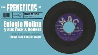 Eulogio Molina y sus rock & rollers - rock a beatin boogie