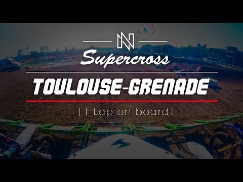 GOPRO   SUPERCROSS DE TOULOUSE GRENADE   1 LAP ON BOARD   DVSX    937  