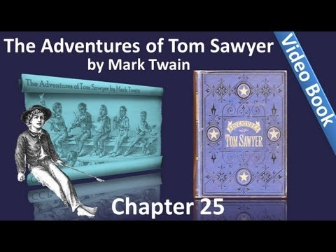 Chapter 25 - The Adventures of Tom Sawyer by Mark Twain