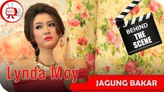 Lynda Moy Behind The Scenes Video Klip Jagung Bakar NSTV