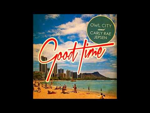 Owl City Ft Carly Rae Jepsen- Good Time video