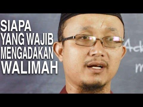 Serial Fikih Keluarga (28): Siapakah Yang Wajib Mengadakan Walimah - Ustadz Aris Munandar