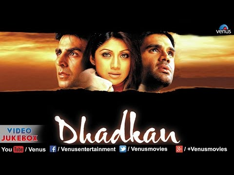 Dhadkan Video Juke Box || Akshay Kumar Shilpa Shetty Suniel...